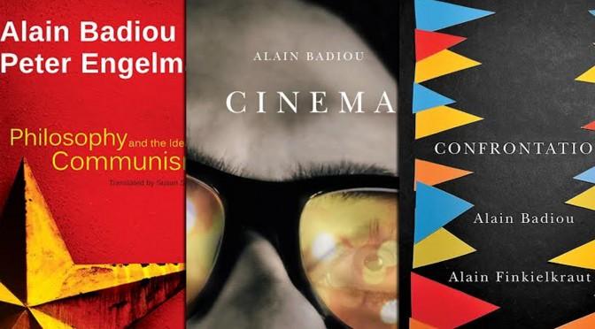 Alain Badiou Giveaway! Win 3 Badiou Titles