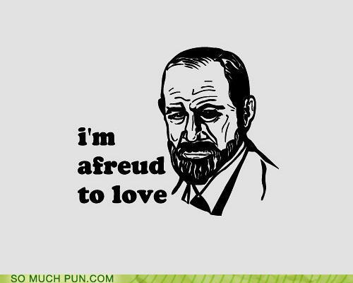 afreud to love