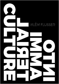 into immaterial culture flusser