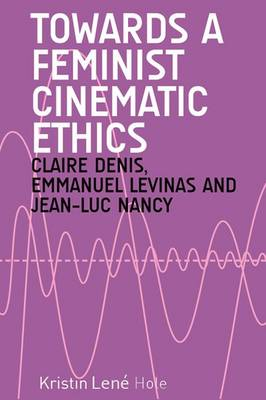 Towards a Feminist Cinematic Ethics