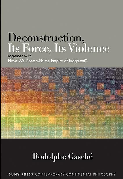 deconstruction its force its violence