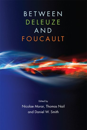 between-deleuze-and-foucault-morar
